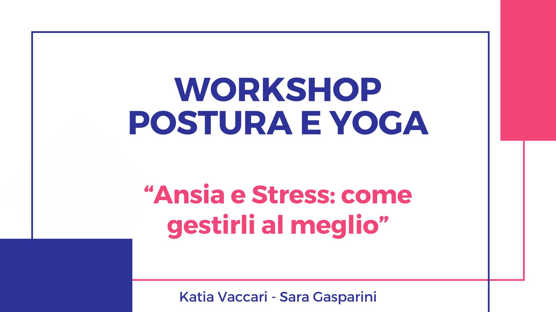 ansia e stress workshop postura e yoga